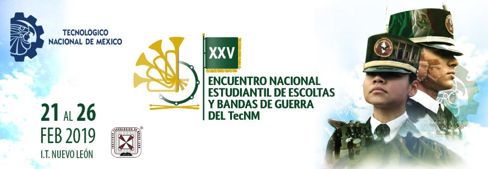 ENCUENTRO NACIONAL ESTUDIANTIL DE BANDAS DE GUERRAS Y ESCOLTAS